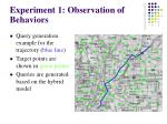 experiment 1 observation of behaviors