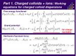 part 1 charged colloids ions working equations for charged colloid dispersions