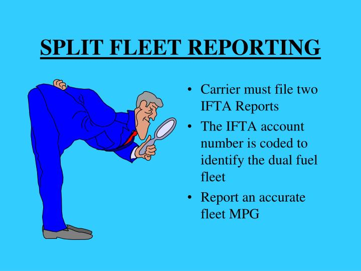 SPLIT FLEET REPORTING