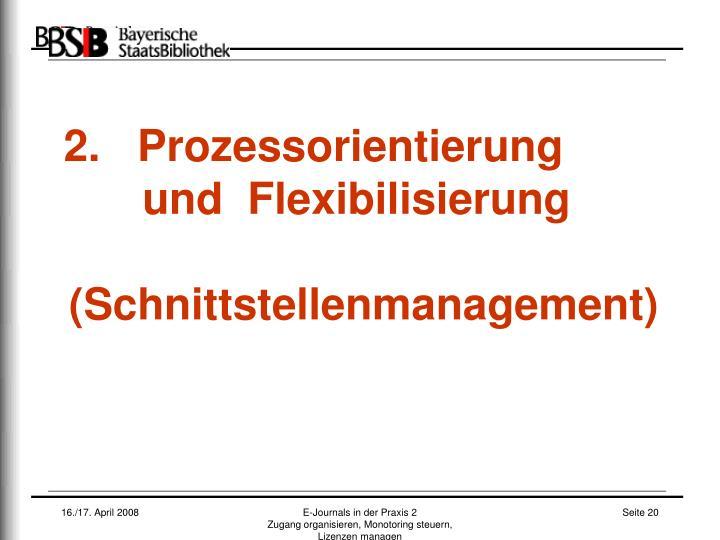 2.   Prozessorientierung