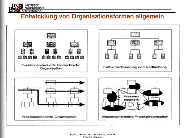 Entwicklung von Organisationsformen allgemein