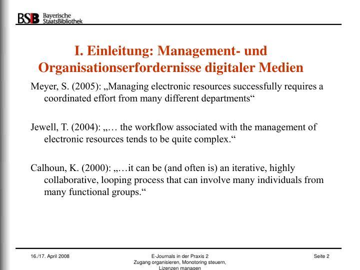 I einleitung management und organisationserfordernisse digitaler medien