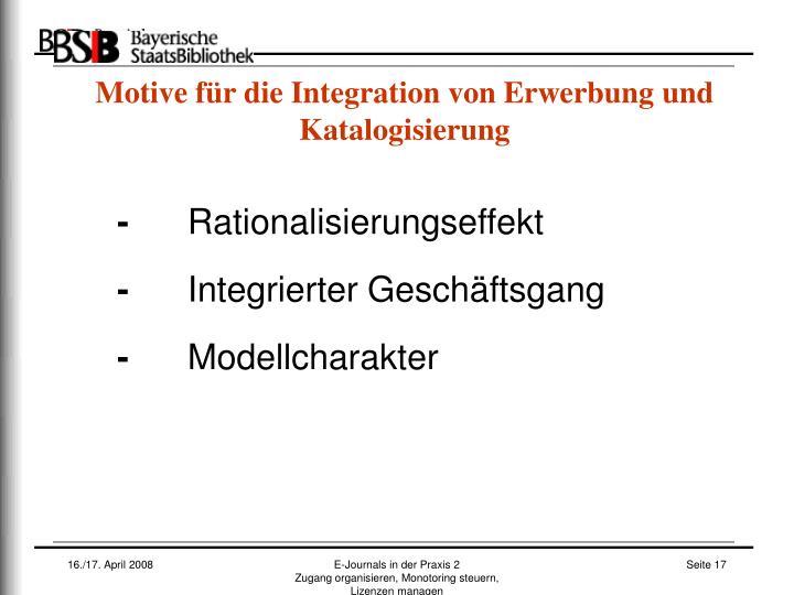 Motive für die Integration von Erwerbung und Katalogisierung