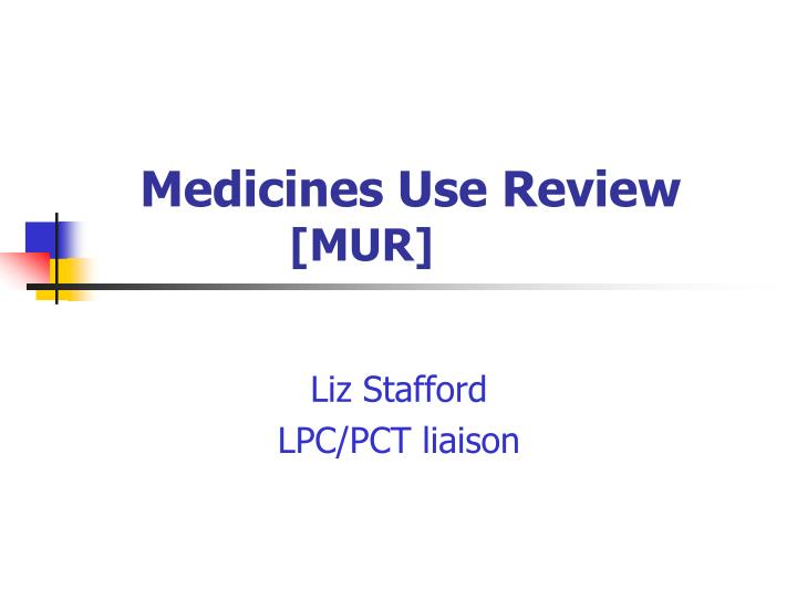 medicines use review mur n.