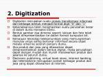 2 digitization