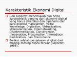 karakteristik ekonomi digital