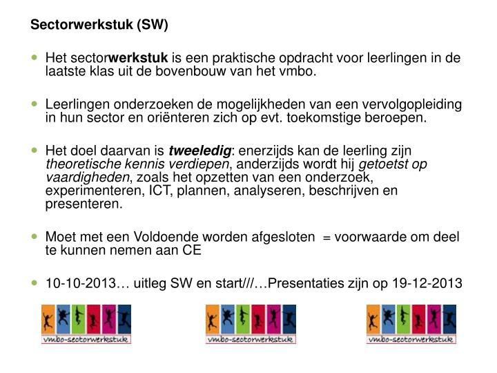Sectorwerkstuk (SW)
