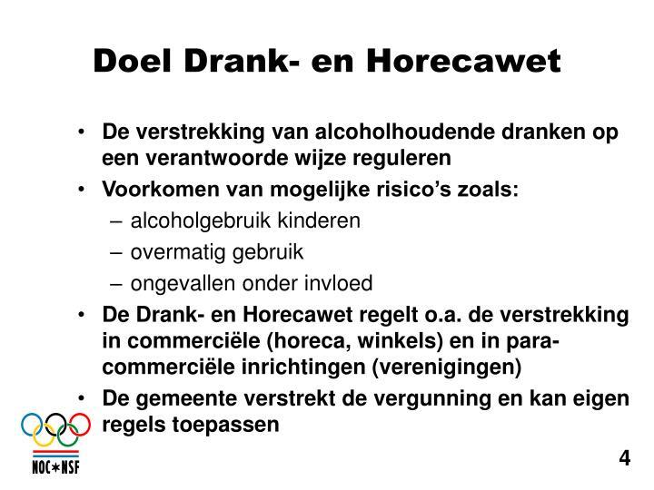 De verstrekking van alcoholhoudende dranken op een verantwoorde wijze reguleren