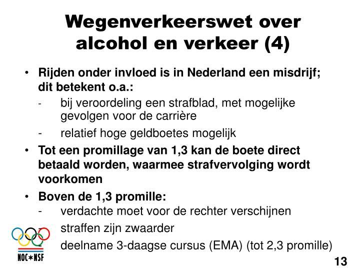 Rijden onder invloed is in Nederland een misdrijf; dit betekent o.a.: