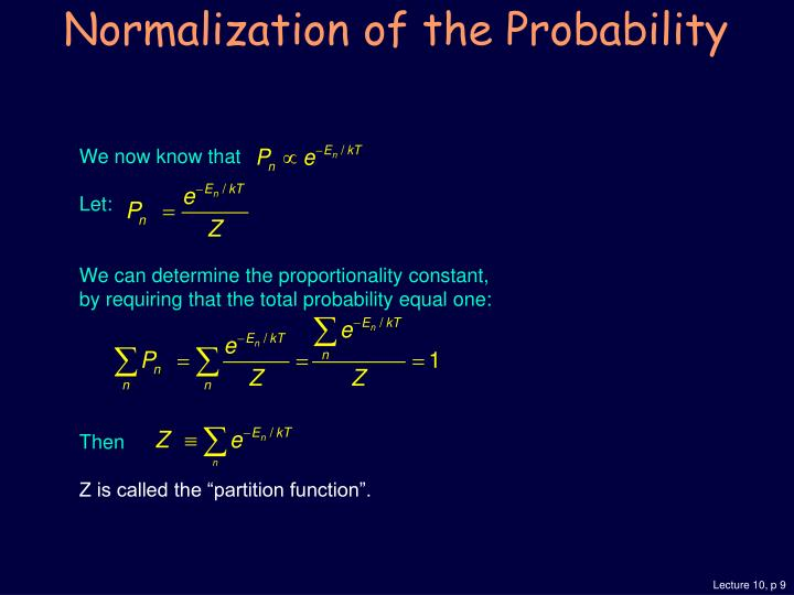 Normalization of the Probability