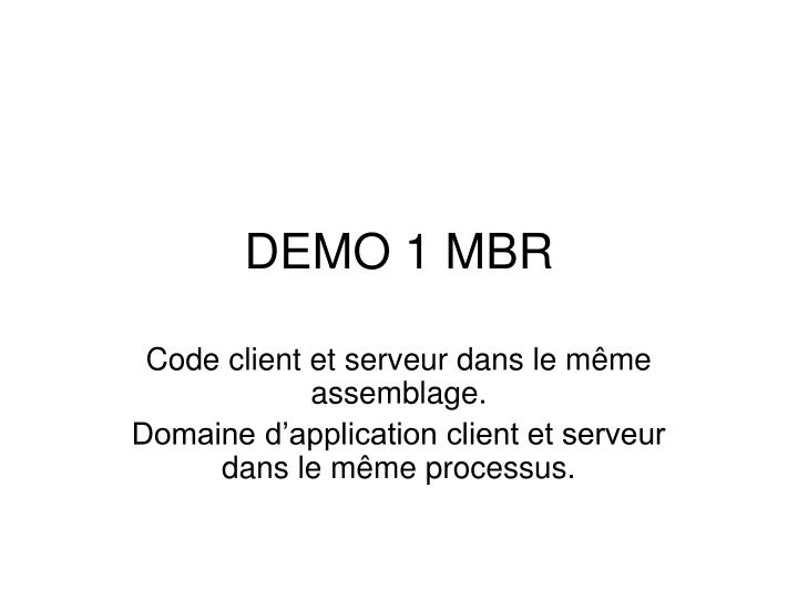 DEMO 1 MBR