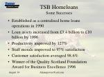tsb homeloans some successes