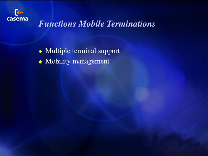 Functions Mobile Terminations