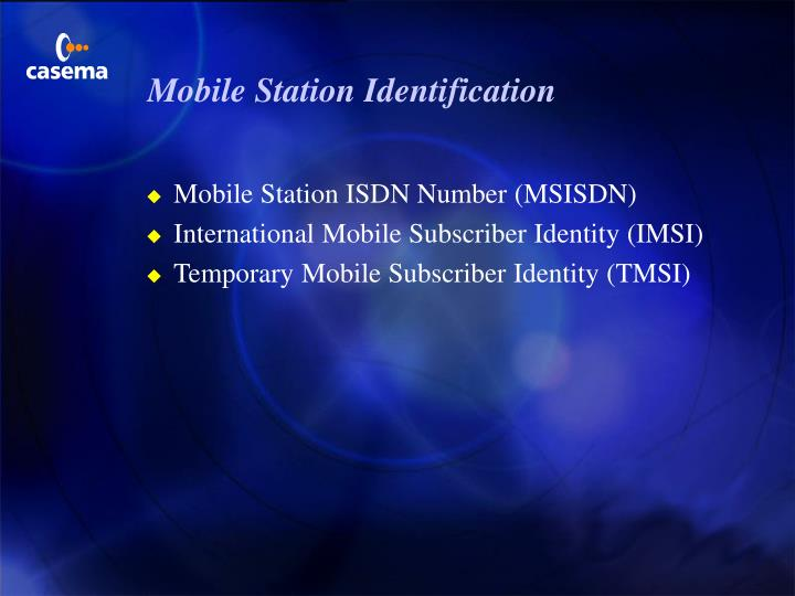Mobile Station Identification