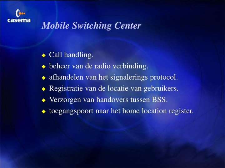 Mobile Switching Center