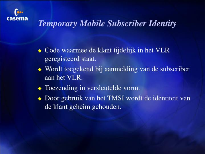 Temporary Mobile Subscriber Identity