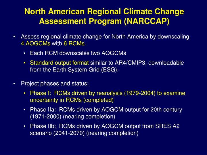 North American Regional Climate Change Assessment Program (NARCCAP)