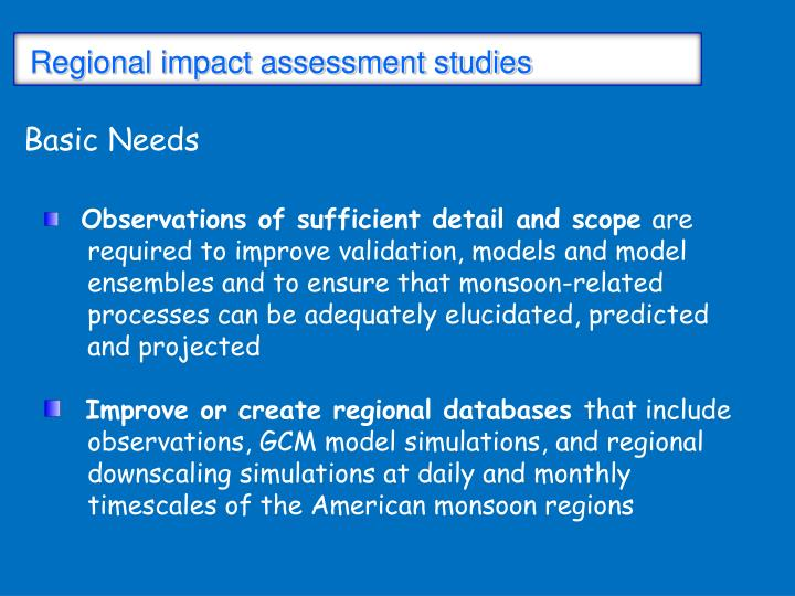 Regional impact assessment studies