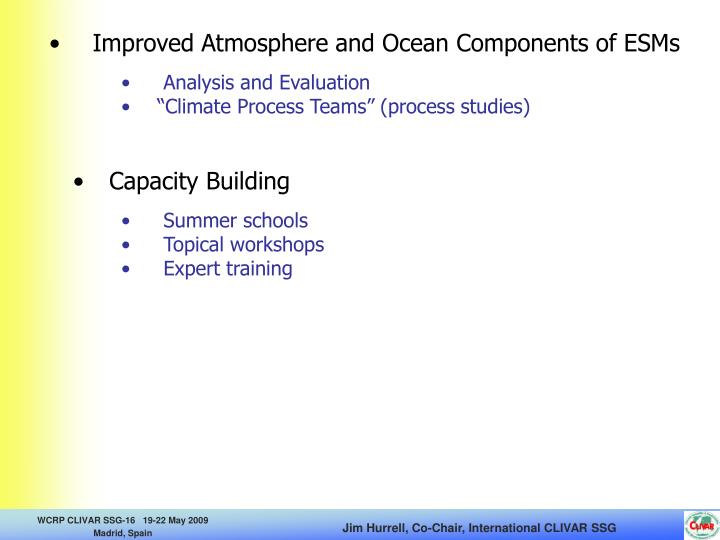 Improved Atmosphere and Ocean Components of ESMs