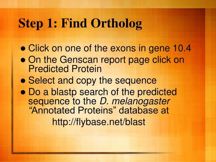Step 1: Find Ortholog