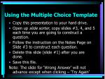 using the multiple choice template