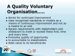a quality voluntary organisation