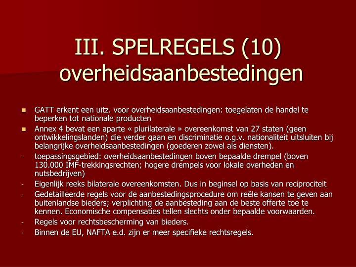 III. SPELREGELS (10)
