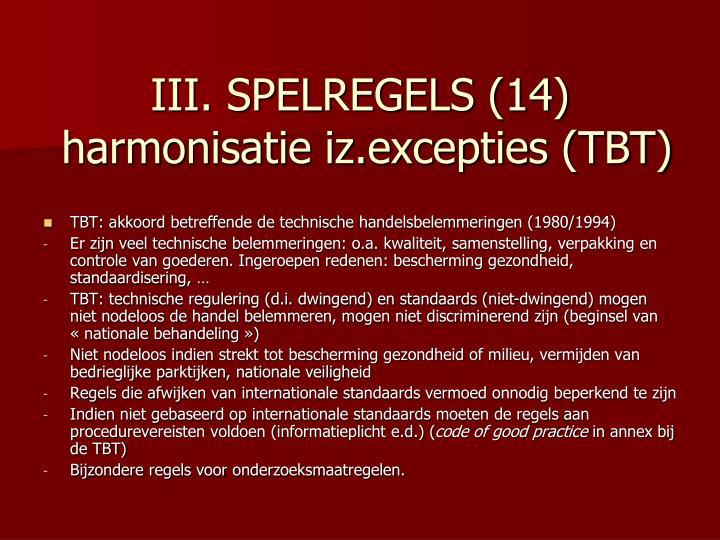 III. SPELREGELS (14)