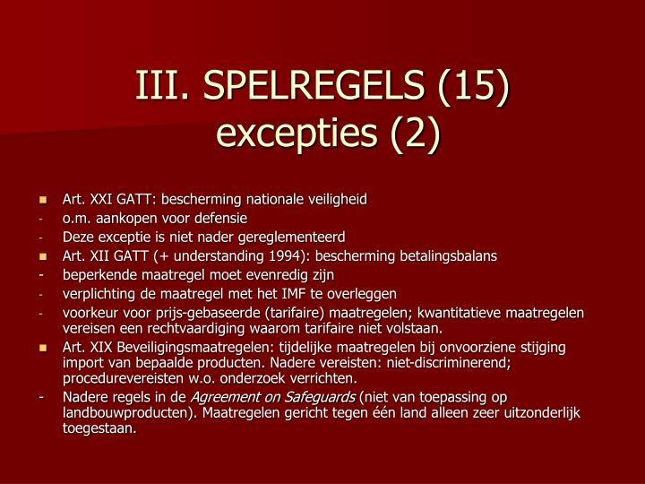 III. SPELREGELS (15)