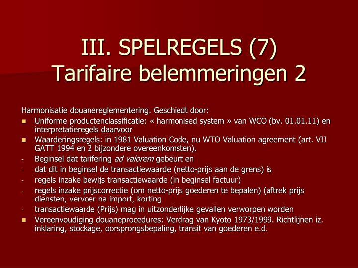 III. SPELREGELS (7)
