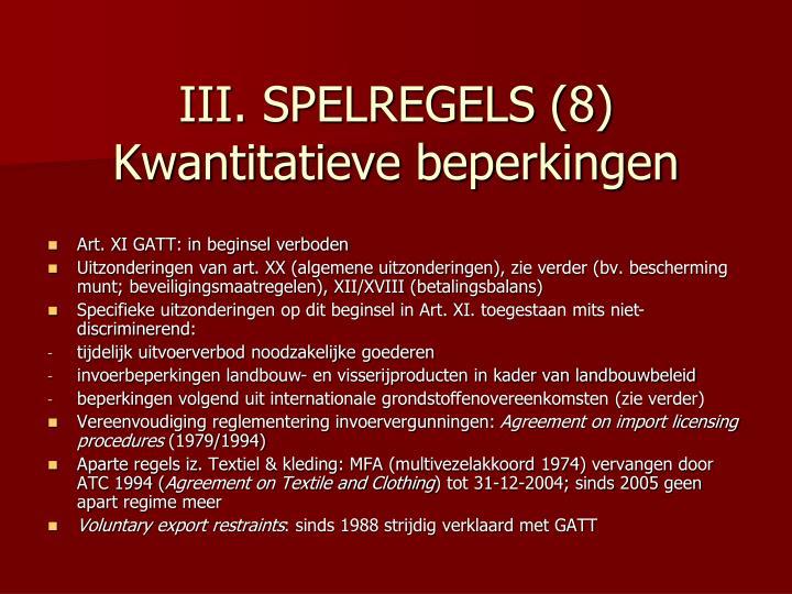 III. SPELREGELS (8)