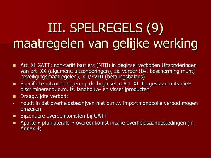 III. SPELREGELS (9)