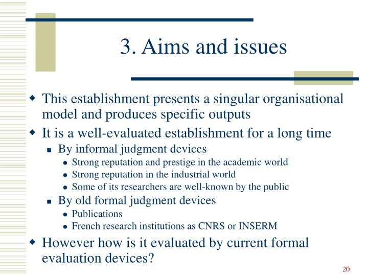 3. Aims and issues
