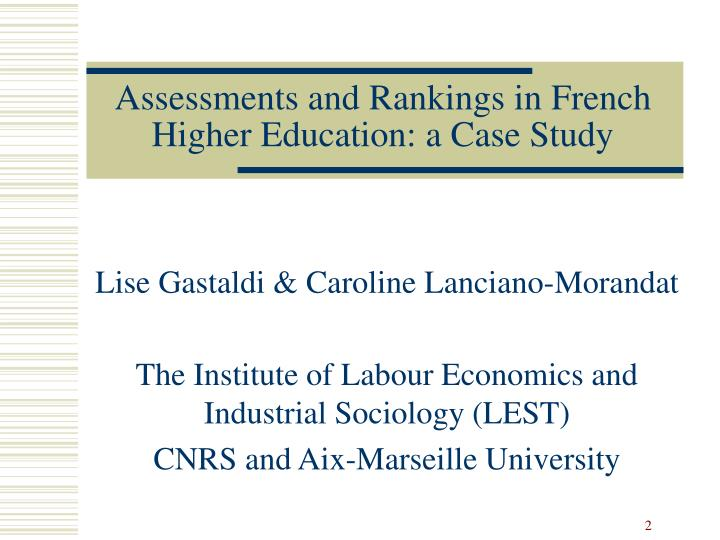 Assessments and rankings in french higher education a case study