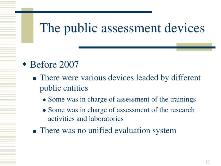 The public assessment devices