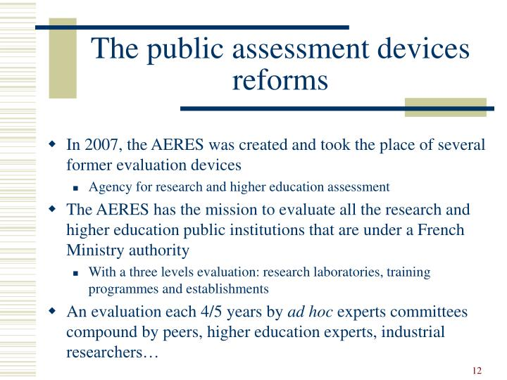 The public assessment devices reforms