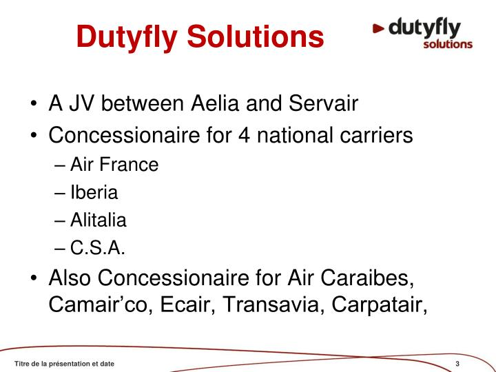 Dutyfly solutions