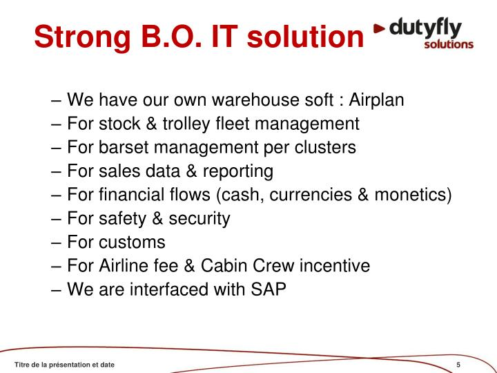 Strong B.O. IT solution
