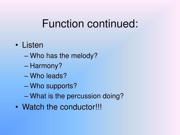 Function continued:
