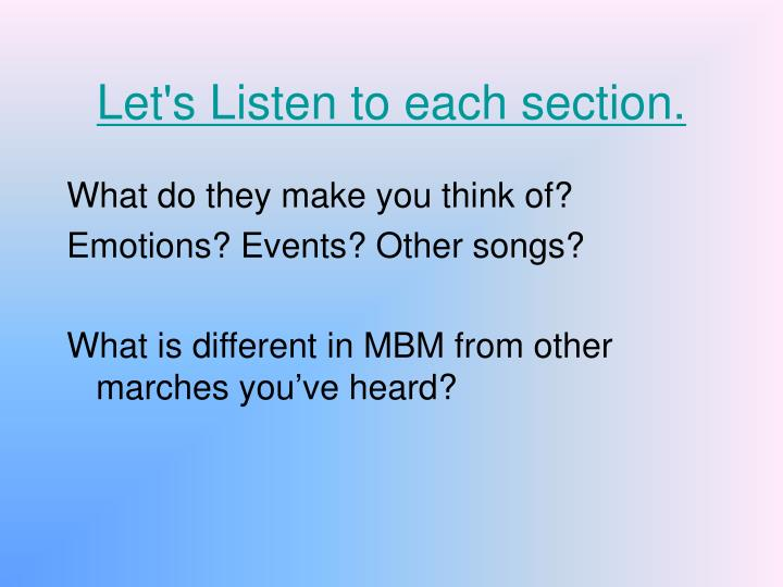 Let's Listen to each section.