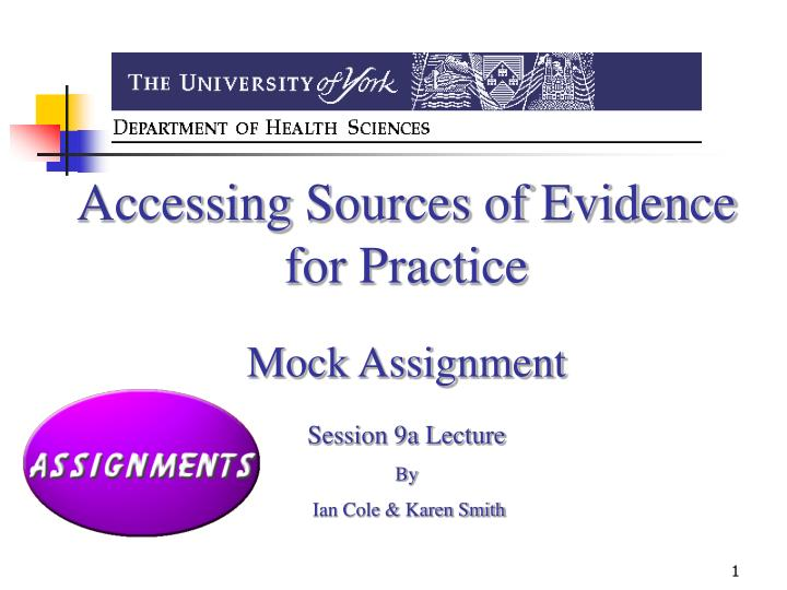 Accessing Sources of Evidence for Practice
