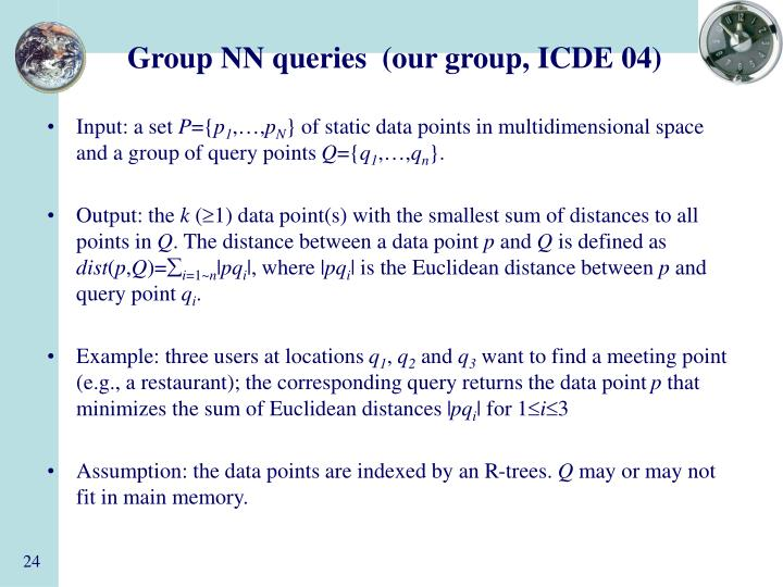 Group NN queries  (our group, ICDE 04)