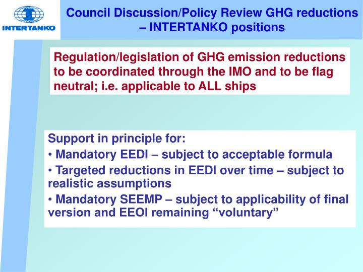 Council Discussion/Policy Review GHG reductions – INTERTANKO positions