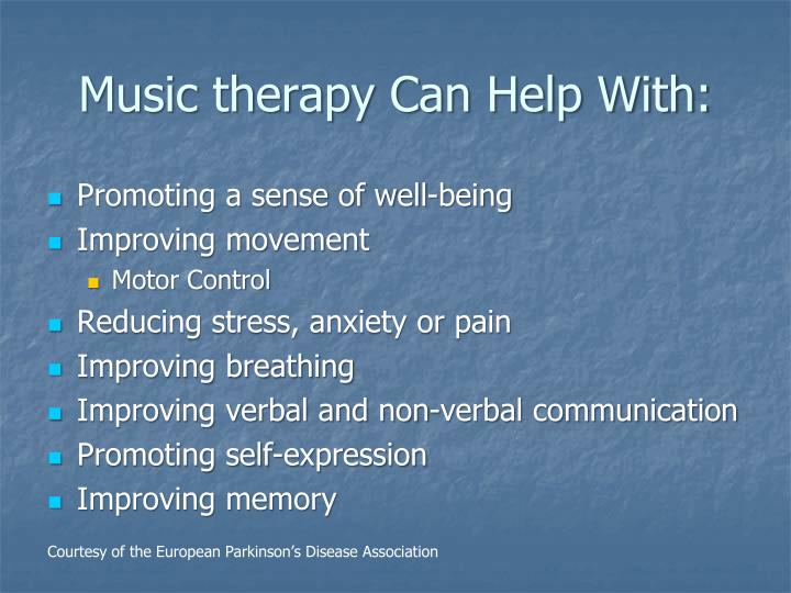 Music therapy Can Help With: