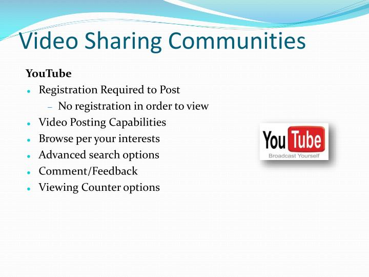 Video Sharing Communities