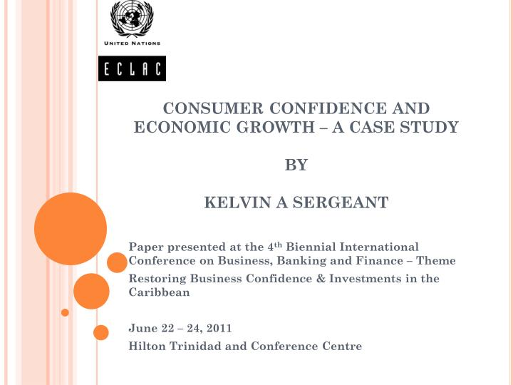 consumer confidence and economic growth a case study by kelvin a sergeant n.