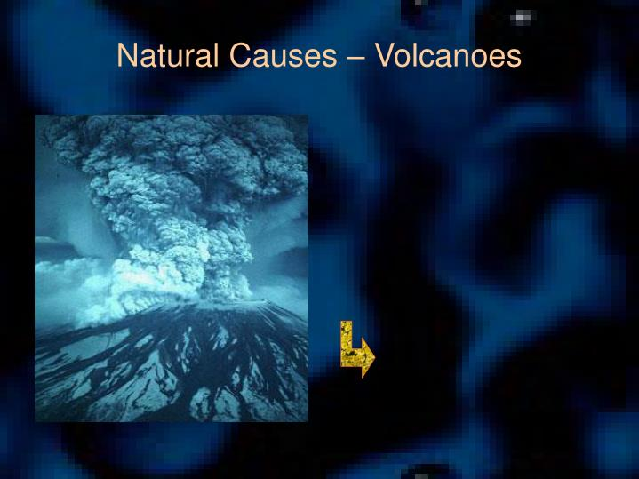 Natural Causes – Volcanoes