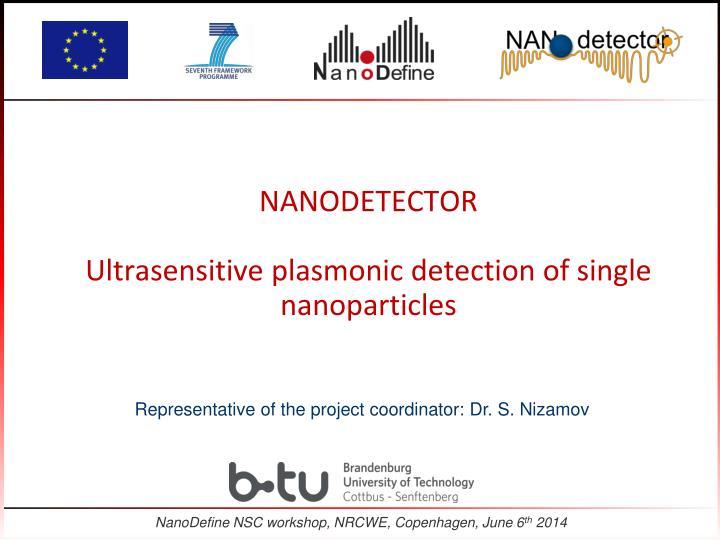 Nanodetector ultrasensitive plasmonic detection of single nanoparticles