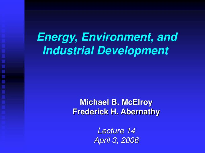 energy environment and industrial development