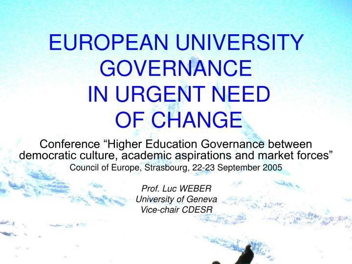 European university governance in urgent need of change